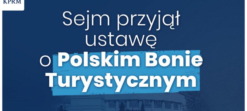Polski Bon Turystyczny przyjęty przez Sejm